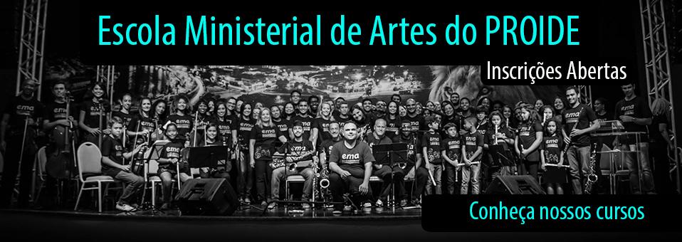 Escola Ministerial de Artes do PROIDE